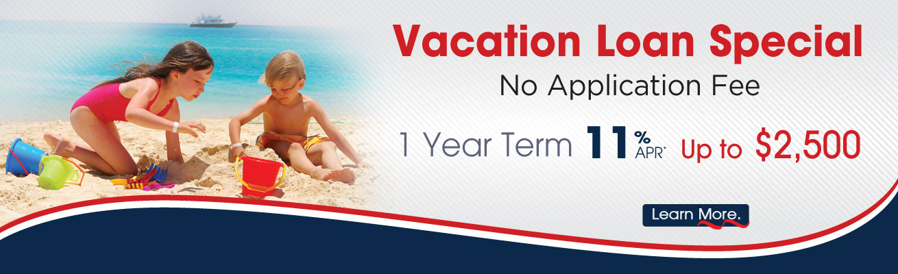 CAPE CU Vacation Loan Special