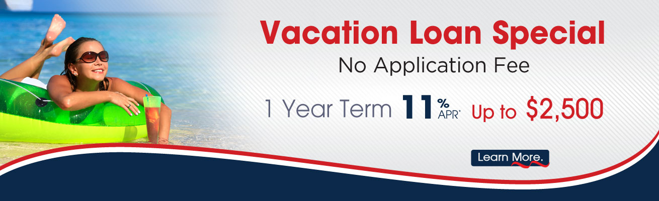 CAPE Vacation Loan Special